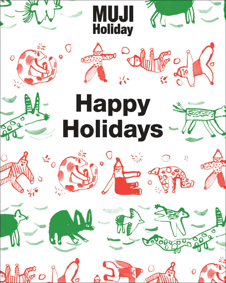 MUJI HOLIDAY - Happy Holidays